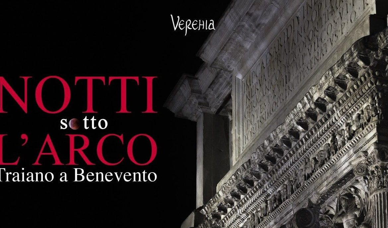 Notti sotto l'Arco / Traiano a Benevento